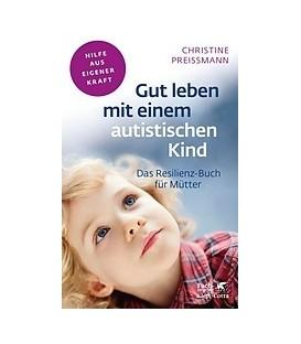Gut leben mit einem autistischen Kind