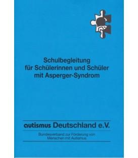 Schulbegleitung für Schülerinnen und Schüler mit Asperger-Syndrom